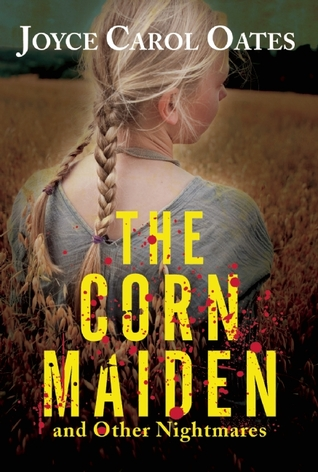 The Corn Maiden and Other Nightmares Cover