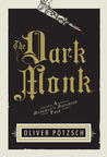 The Dark Monk: A Hangman's Daughter Tale (Hangman's Daughter, #2)