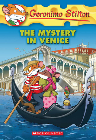 Geronimo Stilton #48: The Mystery in Venice by Geronimo Stilton