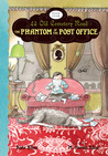The Phantom of the Post Office (43 Old Cemetery Road, #4)
