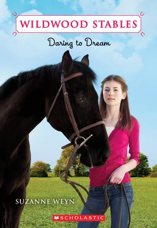 Daring to Dream (Wildwood Stables, #1)