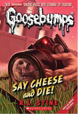 Say Cheese and Die! (Classic Goosebumps, #8) (Goosebumps, #4)