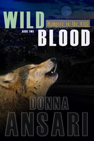Wild Blood (Vampire in the City #2)