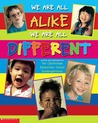 We Are All Alike�We Are All Different