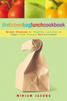 The Brown Bag Lunch Cookbook