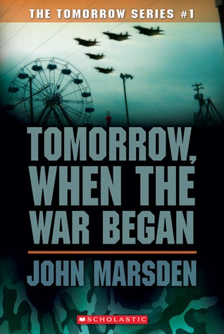 Tomorrow, When the War Began (Tomorrow, #1)