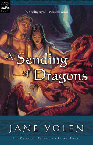 A Sending of Dragons (The Pit Dragon Chronicles, #3)