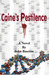 Caine's Pestilence  A Novel