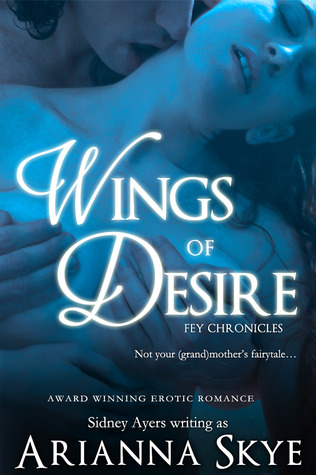 Wings of Desire by Arianna Skye