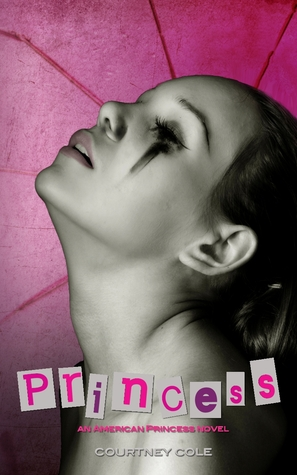 Princess  (American Princess Series, #1)