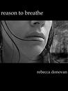 Reason to Breathe (The Breathing Series, #1)