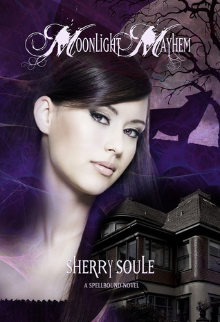 Moonlight Mayhem  (Spellbound Book 2)