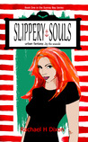 Slippery Souls (Sunray Bay, #1)