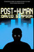 Post-Human