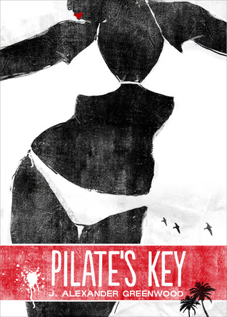 Pilate's Key by J. Alexander Greenwood