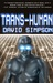 Trans-Human
