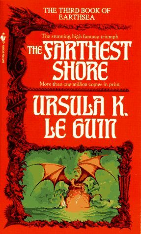 The Farthest Shore, by Ursula K. Le Guin
