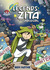 Legends of Zita the Spacegirl