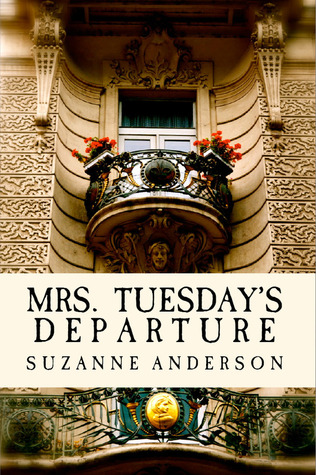 Mrs. Tuesday's departure by suzanne e. anderson