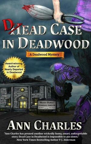 Dead Case in Deadwood (Deadwood Mystery, #3)