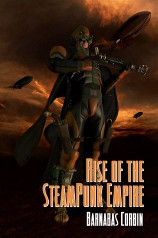 Rise Of The Steampunk Empire