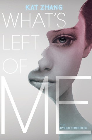 Michelle Covets: What's Left of Me by Kat Zhang