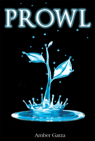 Prowl (Prowl Trilogy #1)