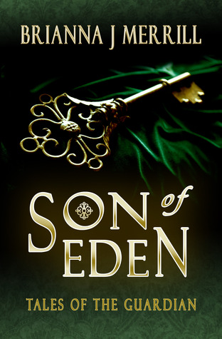 Son of Eden (Tales of the Guardian #1)