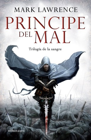 El príncipe del mal (The Broken Empire, #1)