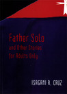 Father Solo and Other Stories for Adults Only