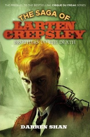 Brothers to the Death (The Saga of Larten Crepsley, #4)