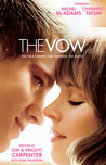 The Vow: The Kim & Krickitt Carpenter Story