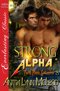Strong Alpha (Twin Pines Grizzlies, #8)