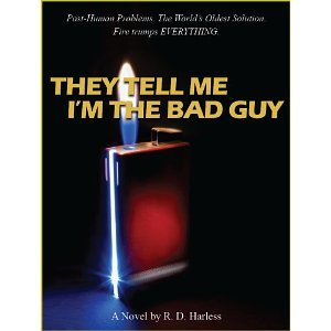 They Tell me I m the bad guy