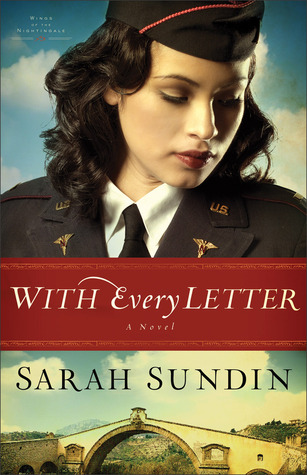 With Every Letter (Wings of the Nightingale, #1)