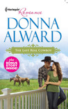 The Last Real Cowboy by Donna Alward