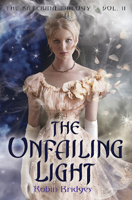 The Unfailing Light (The Katerina Trilogy, #2)