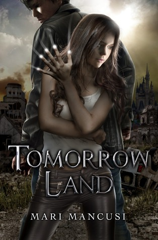 Review: Tomorrow Land by Mari Mancusi