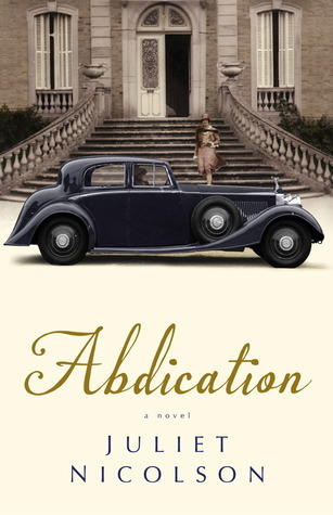 Abdication: A Novel