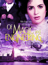 Of Magic and Engineering