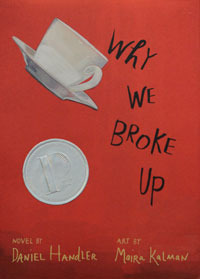 Leslie's Review: Why We Broke Up by Daniel Handler and Maira Kalman