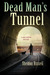 Dead Man's Tunnel: A Hook R...