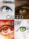 Caged View: A Collection of Urban Fantasy Short Stories (Habitat, #0.5)