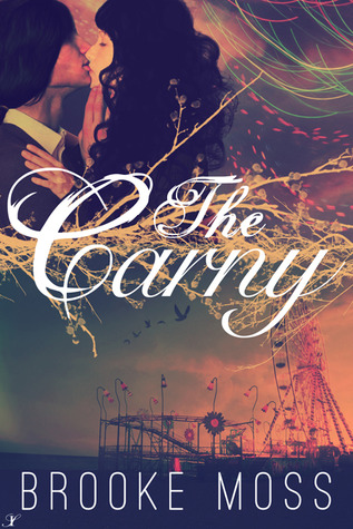 The Carny by Brooke Moss