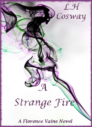 A Strange Fire (Florence Vaine, #1)