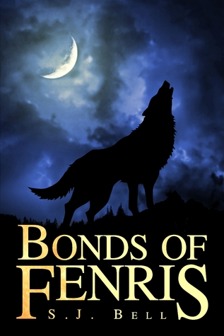 Bonds of Fenris by S.J. Bell