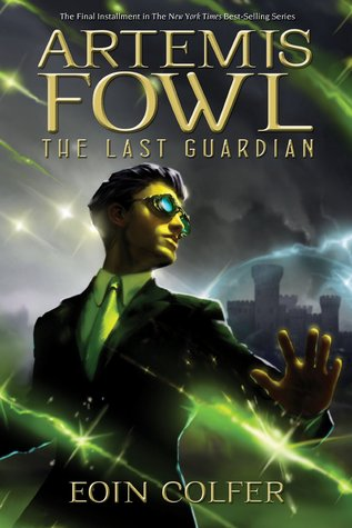The Last Guardia by Eoin Colfer