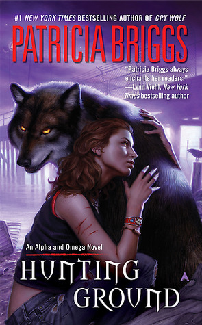 Hunting Ground (Alpha &amp; Omega, #2)