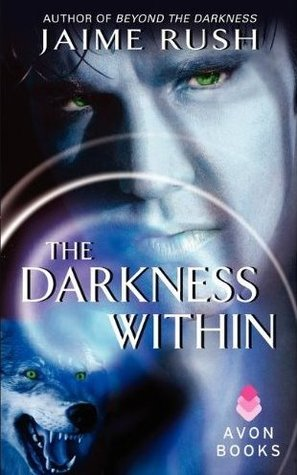 The Darkness Within by Jaime Rush