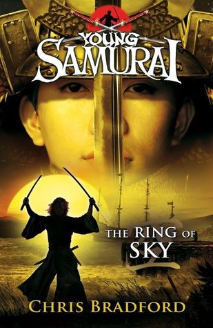 The Ring of Sky (Young Samurai, #8)